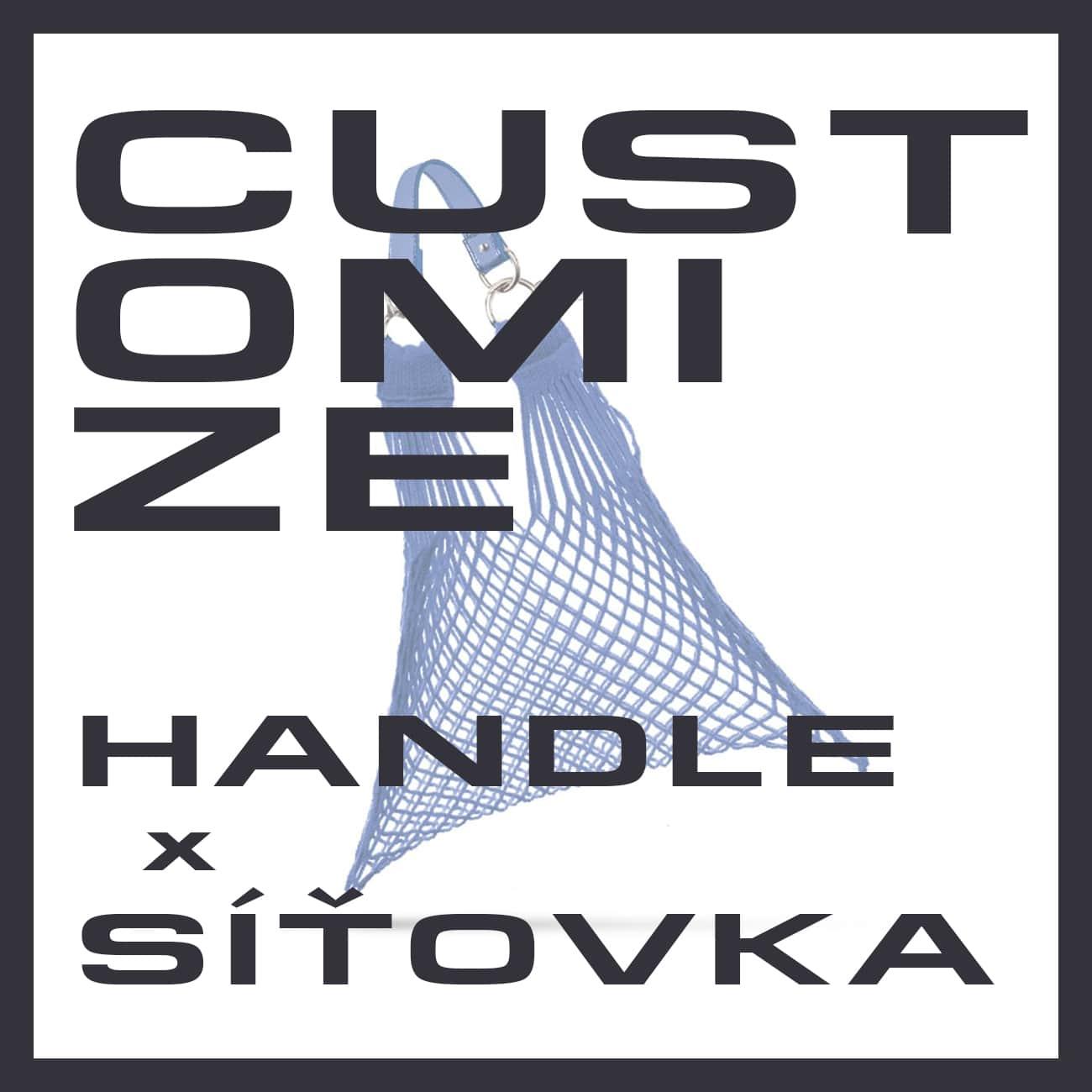 Handle x Síťovka